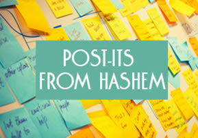 Post-its from Hashem
