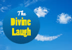 The Divine Laugh