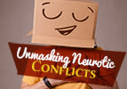 Unmasking Neurotic Conflicts