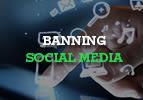 Banning Social Media