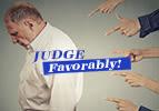 Judge Favorably!