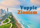 Yuppie Zionism