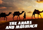 The Arabs and Moshiach