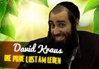 David Kraus – die pure Lust am Leben
