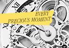 Every Precious Moment