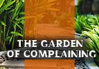 The Garden of Complaining