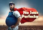 No seas perfecta