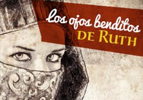 Los ojos benditos de Ruth