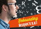 Rebounding Ridicule