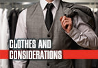 Clothes and Considerations