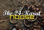 Haazinu: The 24-Karat Noose