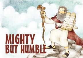 Behaalotcha: Mighty but Humble
