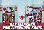 Das Märchen vom liebenden König