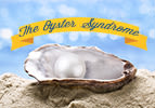 The Oyster Syndrome