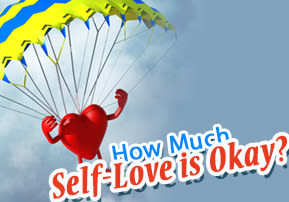 How Much Self-Love is Okay?