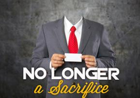 No Longer a Sacrifice
