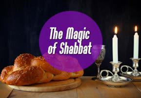 The Mystical Power of Shabbat