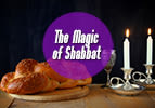 The Mystical Power of Shabbat