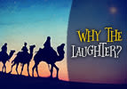 Vayera: Why the Laughter?