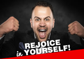 Rejoice in Yourself!