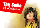 The Smile of Rejection