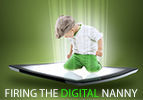 Firing the Digital Nanny