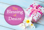 The Blessing of Desire