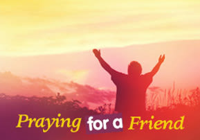 Praying for a Friend