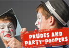 Prudes and Party-Poopers