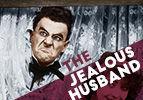 The Jealous Husband