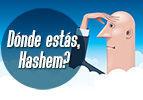 Dónde estás, Hashem?
