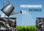 Postgraduate Patience