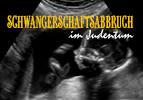 Schwangerschaftsabbruch im Judentum