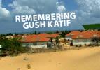 Remembering Gush Katif, 2005