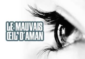 Le mauvais œil d'Aman