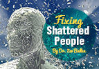 Fixing Shattered People
