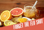 Forget the Flu Shot