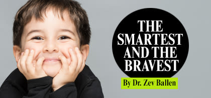 The Smartest and the Bravest