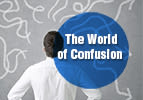 The World of Confusion