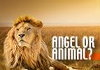 Vayeshev: Angel or Animal?
