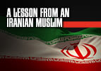 A Lesson from an Iranian Muslim