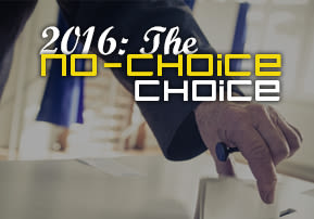 2016: The No-Choice Choice