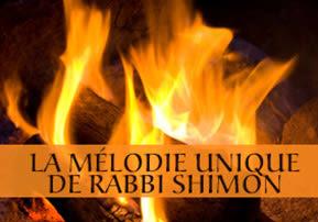 La mélodie unique de Rabbi Shimon