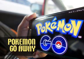 Pokemon Go Away