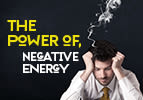 The Power of Negative Energy