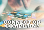 Connect or Complain?