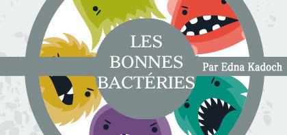 Les bons microbes