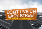 Don't Live on Easy Street