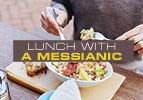 Lunch with a Messianic