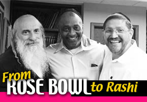 From Rose Bowl to Rashi